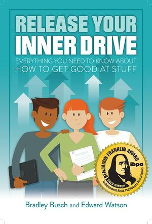 Award-winning book for students 'Release Your Inner Drive: everything you need to know about how to get good at stuff'